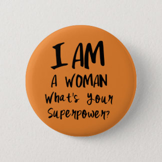 Woman's Super Power Button | Mini Brothers