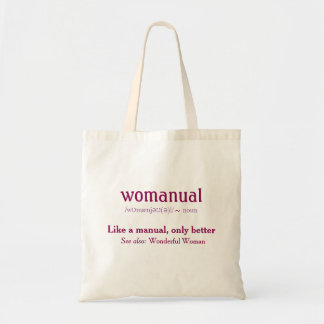 Womanual - like a manual only better! tote bag