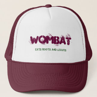 Wombat, Eats roots and leaves Trucker Hat