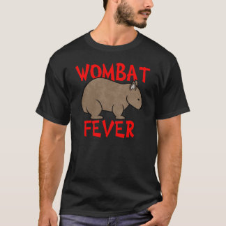 Wombat Fever T-Shirt
