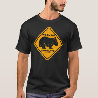 Wombat Warning Sign T-Shirt