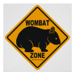 Wombat Zone Sign Poster