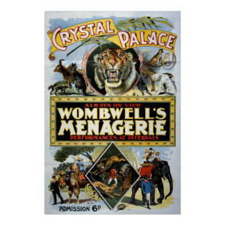 Wombwell's Menagerie Crystal Palace Poster