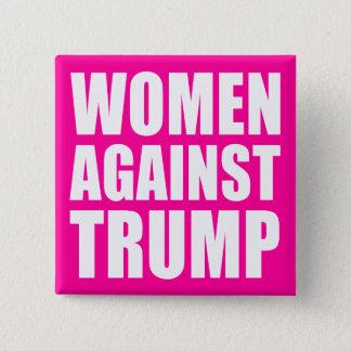 """""""WOMEN AGAINST TRUMP"""" 15 CM SQUARE BADGE"""