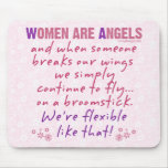Women are Angels Mouse Pad