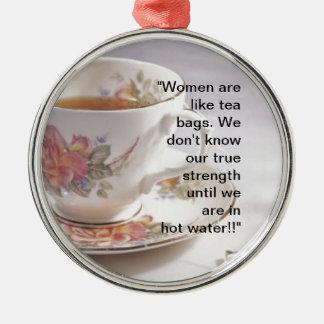 Women are like... metal ornament