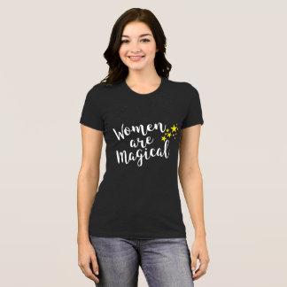 WOMEN ARE MAGICAL T-Shirt