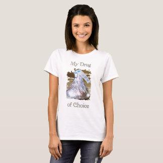 Women Drug of Choice Cute Tee Shirt