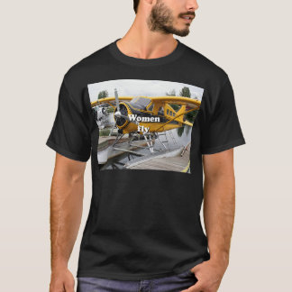 Women fly: float plane, Lake Hood, Alaska T-Shirt