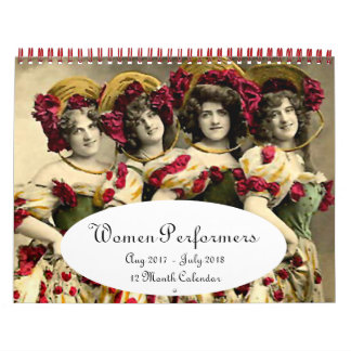 Women of the Stage --- Aug 2017 - July 2018 Wall Calendars