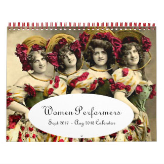Women of the Stage --- Sept 2017 - Aug 2018 Wall Calendar