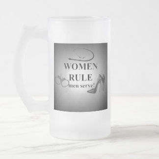 Women Rule Frosted Glass Beer Mug