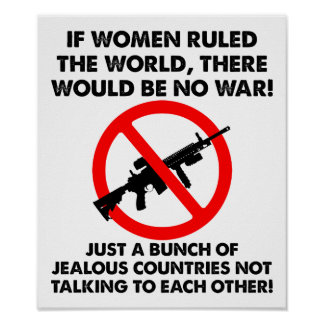 Women Ruling The World Funny Poster