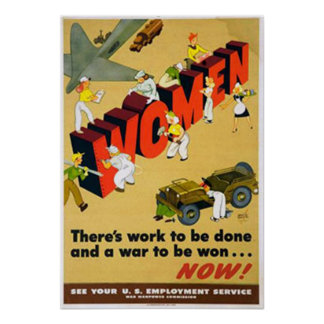 Women There is Work to be Done and a War to be Won Poster