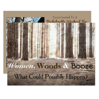 """Women Woods Booze"" Bachelorette Party Invitation"