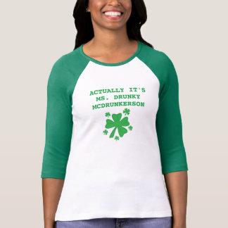 Women's Actually It's Ms Drunky McDrunkerson T-Shirt
