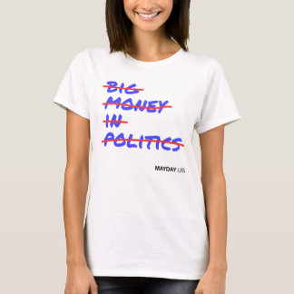 Women's Big Money In Politics Strikethrough Tee