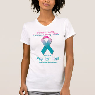 Women's cancer. It comes in many colors. T-Shirt