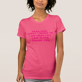 Womens Dear God Shirt