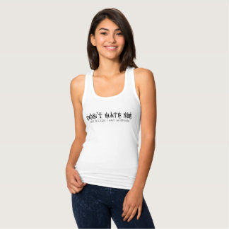 Womens Don't Hate Me Because I Have Opinion White Singlet
