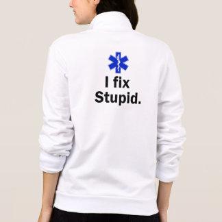 Women's EMT I fix stupid Printed Jacket