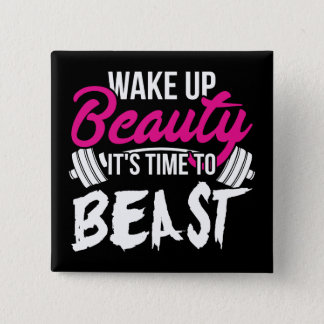 Women's Fitness - Wake Up Beauty, Time To Beast 15 Cm Square Badge