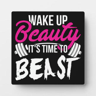 Women's Fitness - Wake Up Beauty, Time To Beast Plaque