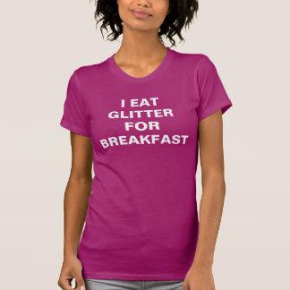 Women's fuscia I eat glitter for breakfast T-Shirt