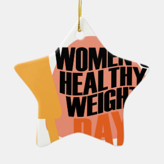 Women's Healthy Weight Day - Appreciation Day Ceramic Star Decoration