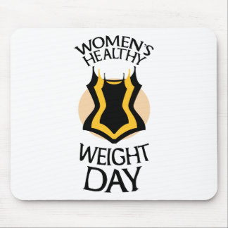 Women's Healthy Weight Day - Appreciation Day Mouse Pad