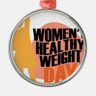 Women's Healthy Weight Day - Appreciation Day Silver-Colored Round Decoration