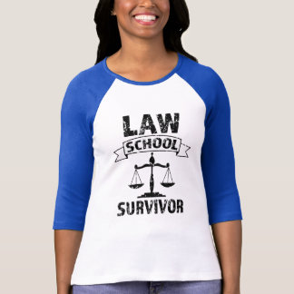 Womens Law School Survivor Graduate Attorney shirt