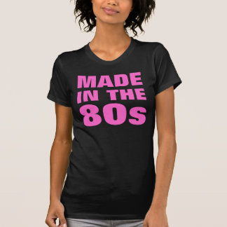 Women's Made In The 80s T-Shirt
