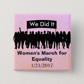 Women's March for Equality Protest Magnet 15 Cm Square Badge