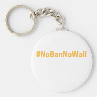 Women's March #NoBanNoWall Basic Round Button Key Ring