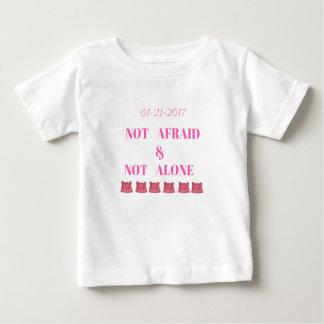 WOMEN'S MARCH NOT ALONE & NOT AFRAID BABY T-Shirt