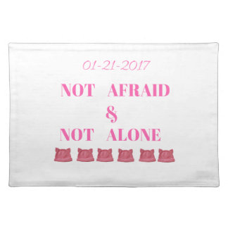 WOMEN'S MARCH NOT ALONE & NOT AFRAID PLACEMAT