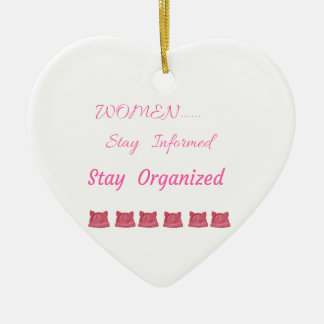 WOMEN'S MARCH STAY INFORMED STAY ORGANIZED CERAMIC HEART DECORATION