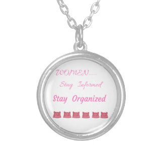 WOMEN'S MARCH STAY INFORMED STAY ORGANIZED SILVER PLATED NECKLACE