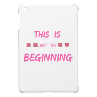 WOMEN'S MARCH  THIS IS JUST THE BEGINNING iPad MINI CASES