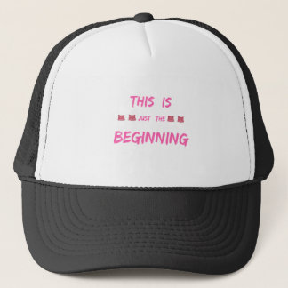 WOMEN'S MARCH  THIS IS JUST THE BEGINNING TRUCKER HAT