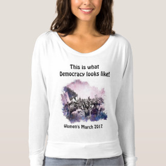 Women's March This is what Democracy looks like T-Shirt