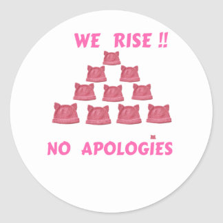 WOMEN'S MARCH WE RISE  NO APOLOGIES CLASSIC ROUND STICKER