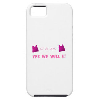 WOMEN'S MARCH  YES WE WILL CASE FOR THE iPhone 5