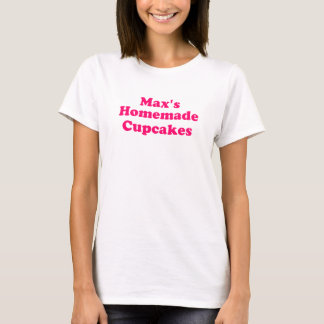 Women's Max's Homemade Cupcakes T-Shirt