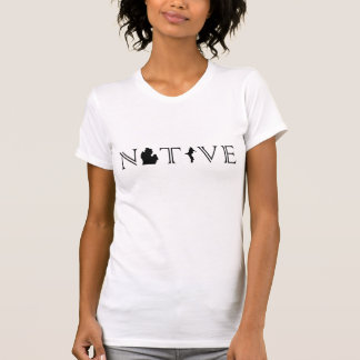 Women's Michigan NATIVE with Upper Peninsula shirt