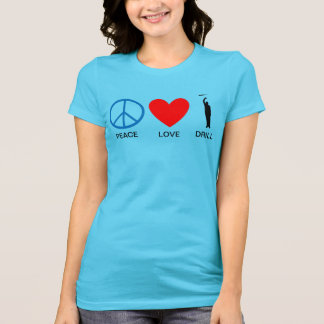 Women's Peace Love Drill T Tee Shirts