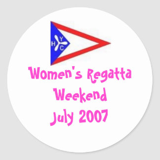 Women's Regatta WeekendJuly 2007 Classic Round Sticker
