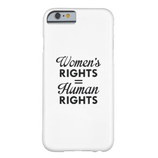 Women's Rights Are Human Rights Barely There iPhone 6 Case