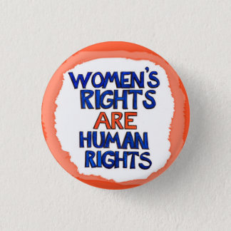 Women's rights are human rights button